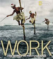 Work_the World in Photographs, National Geographic book cover